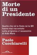 Morte di un presidente by Paolo Cucchiarelli
