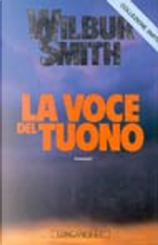 La voce del tuono by Wilbur Smith