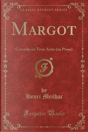 Margot by Henri Meilhac