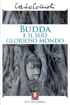 Budda e il suo glorioso mondo by Carlo Coccioli