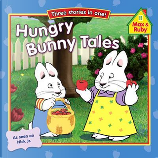 Hungry Bunny Tales by Grosset & Dunlap