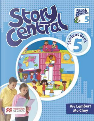 Story Central Level 5 Student Book Pack by Viv Lambert