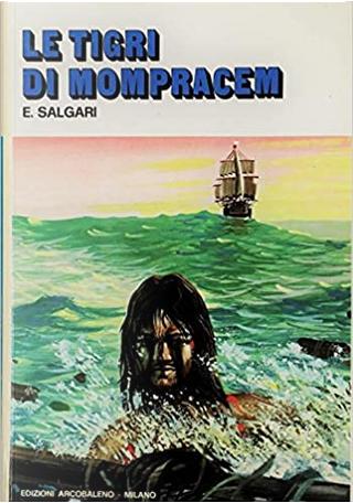Le tigri di Mompracem by Emilio Salgari