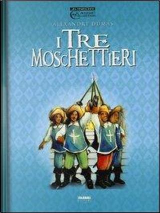 I tre moschettieri by ALEXANDRE DUMAS
