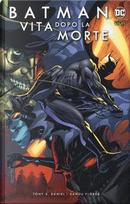 Vita dopo la morte. Batman by Tony S. Daniel