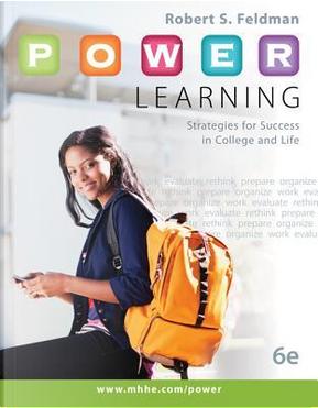 P.O.W.E.R. Learning by Robert S. Feldman