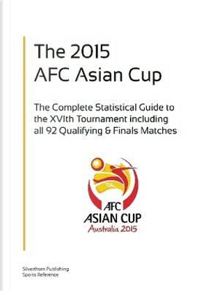 The Afc Asian Cup 2015 by Simon Barclay