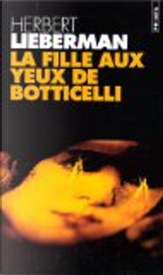 La fille aux yeux de Botticelli by Herbert Lieberman