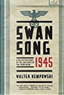 Swansong 1945 by Walter Kempowski