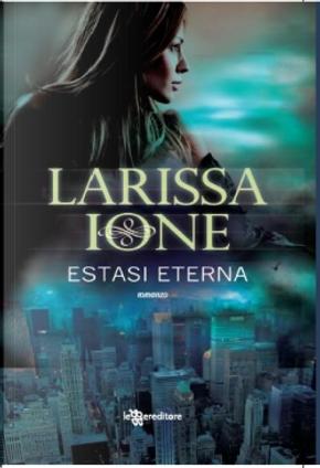 Estasi eterna by Larissa Ione