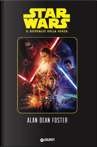 Il risveglio della Forza by Alan Dean Foster, Gian Paolo Gasperi