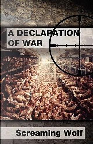 Declaration of War by Screaming Wolf