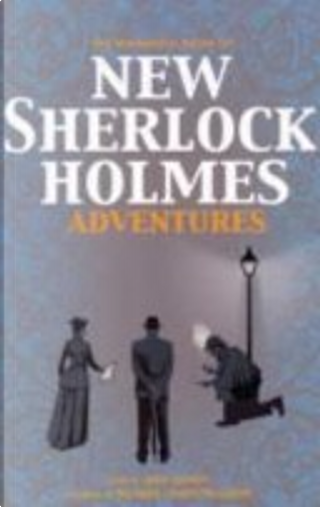 The Mammoth Book of New Sherlock Holmes Adventures by Claire Griffen, Zakaria Erzinçlioglu, Denis O. Smith, Michael Doyle, Peter Crowther, Lois H. Gresh, Robert Weinberg, H.R.F. Keating, Barrie Roberts, John Gregory Betancourt, Eric Brown, Derek Wilson, L.B. Greenwood, Basil Copper, David Stuart Davies, Edward D. Hoch, Stephen Baxter, Simon Clark, Martin Edwards, Michael Moorcock, Peter Tremayne, David Langford, Amy Myers, Barbara Roden, Guy N. Smith, Roger Johnson, F. Gwynplaine McIntyre