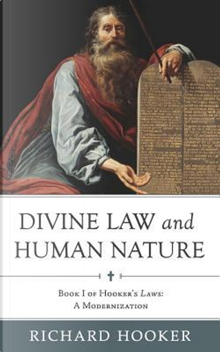 Divine Law and Human Nature by Richard Hooker