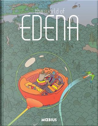 """The World of Edena by Jean """"Moebius"""" Giraud"""