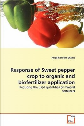 Response of Sweet pepper crop to organic and biofertilizer application by Abdelhakeem Shams