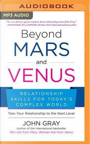 Beyond Mars and Venus by John Gray