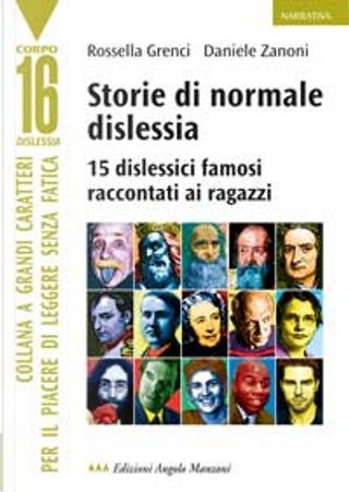Storie di normale dislessia by Rossella Grenci, Zanoni Daniele