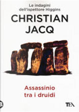 Assassinio tra i druidi by Christian Jacq