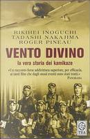 Vento divino by Nakajima Tadashi, Rikihei Inoguchi, Roger Pineau