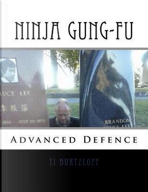 Ninja Gung-fu by Ti Burtzloff