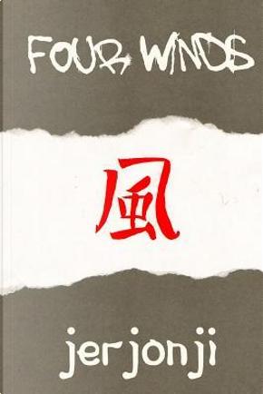Four Winds by jerjonji