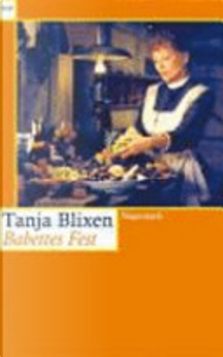 Babettes Fest by Karen Blixen