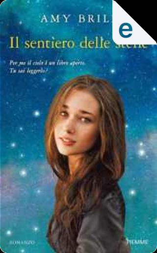 Il sentiero delle stelle by Amy Brill