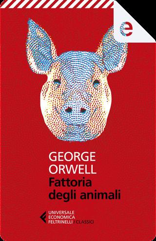 Fattoria degli animali by George Orwell