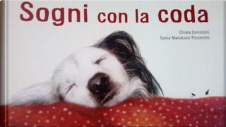 Sogni con la coda by Chiara Lorenzoni