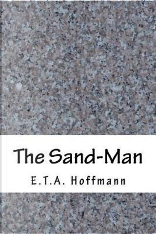 The Sand-Man by E. T. A. Hoffmann