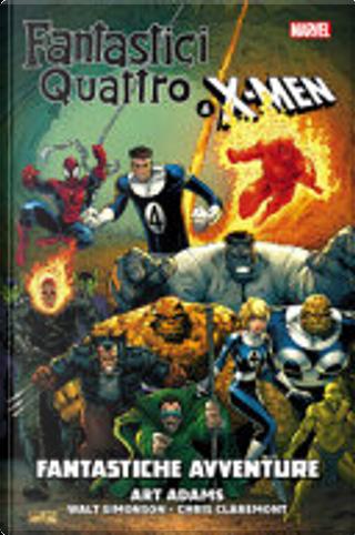 Fantastici Quattro & X-Men: Fantastiche Avventure by Chris Claremont, Walt Simonson