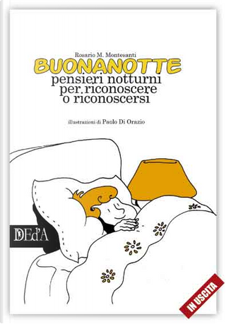 Buonanotte by Rosario M. Montesanti