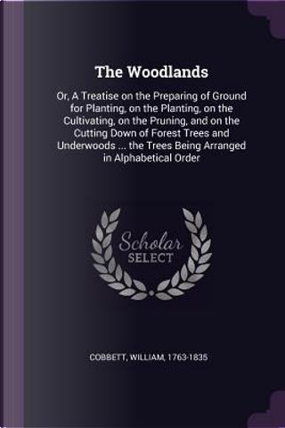The Woodlands by William Cobbett
