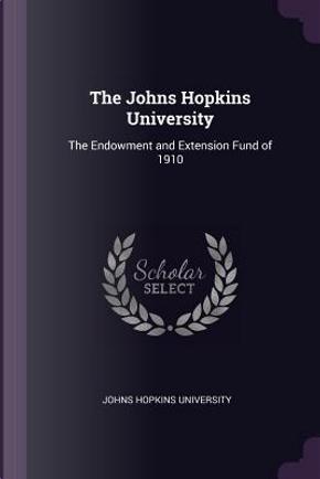 The Johns Hopkins University by Johns Hopkins University