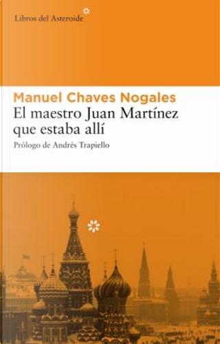 El maestro Juan Martínez que estaba allí by Manuel Chaves Nogales