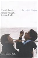 Le chiavi di casa by Gianni Amelio, Sandro Petraglia, Stefano Rulli