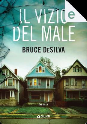 Il vizio del male by Bruce DeSilva