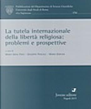 La tutela internazionale della libertà religiosa by
