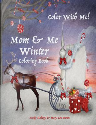 Color With Me! Mom & Me Coloring Book by Sandy Mahony