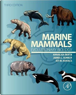 Marine Mammals by Annalisa Berta