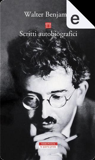 Scritti autobiografici by Walter Benjamin