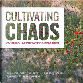 Cultivating Chaos by Jonas Reif