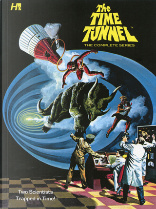 The Time Tunnel by George Wilson, Tom Gill