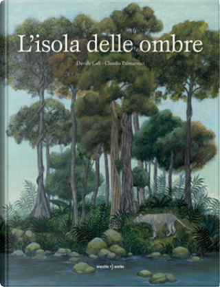 L'isola delle ombre by Davide Calì