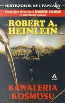 Kawaleria kosmosu by Robert A. Heinlein