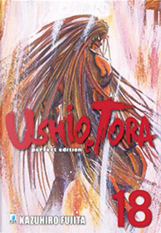Ushio e Tora vol. 18 - Perfect Edition by Kazuhiro Fujita