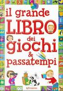 Il grande libro dei giochi & passatempi by Gruppo edicart srl