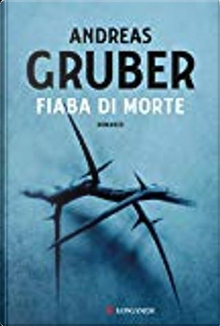 Fiaba di morte by Andreas Gruber