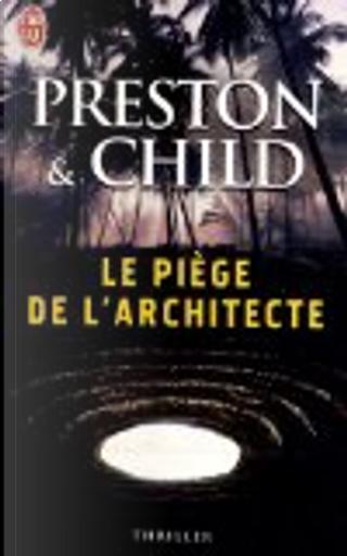 Le piège de l'architecte by Douglas Preston, Lincoln Child